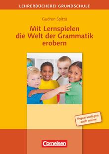 Lehrerbücherei Grundschule - Mit Lernspielen die Welt der Grammatik erobern - Buch mit Kopiervorlagen über Webcode