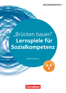 Lernspiele Sekundarstufe I - Brücken bauen - Kopiervorlagen - Klasse 5-10