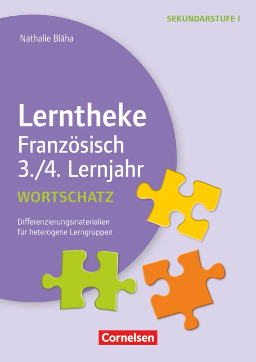 Lerntheke - Wortschatz: 3./4. Lernjahr - Differenzierungsmaterialien für heterogene Lerngruppen - Kopiervorlagen