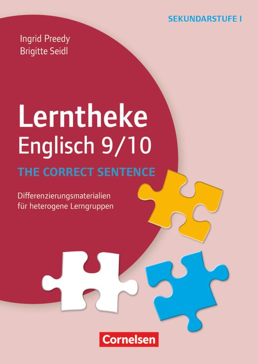 Lerntheke - The correct sentence: 9/10 (3. Auflage) - Differenzierungsmaterialien für heterogene Lerngruppen - Kopiervorlagen