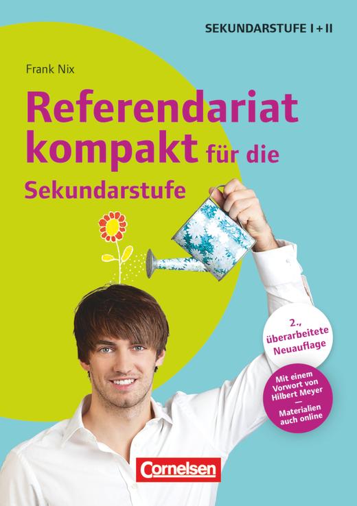 Referendariat kompakt für die Sekundarstufe I und II (2., überarbeitete Auflage) - Buch