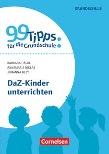 99 Tipps für die Grundschule - DaZ-Kinder unterrichten - Buch
