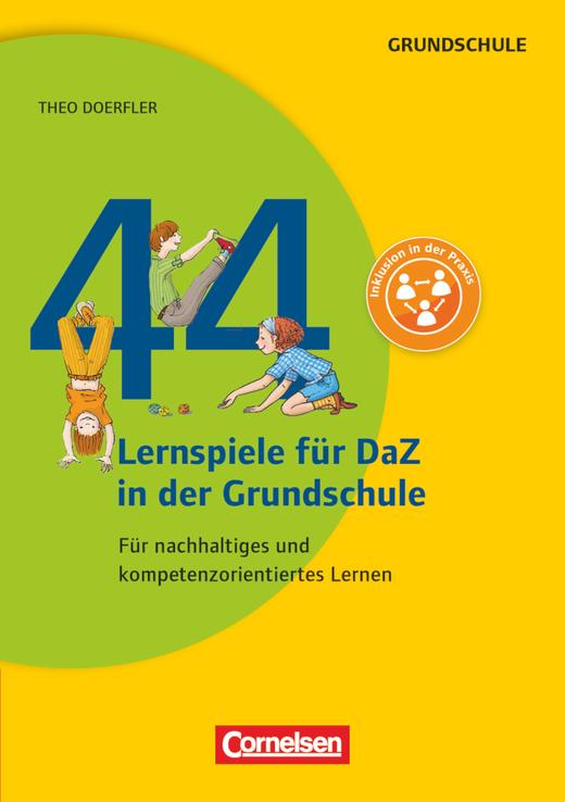 Lernen im Spiel - 44 Lernspiele für DaZ in der Grundschule - Für nachhaltiges und kompetenzorientiertes Lernen - Buch