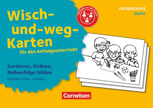 Wisch-und-weg-Karten für den Anfangsunterricht - Sortieren, Ordnen, Reihenfolge bilden - 32 Bildkarten mit Begleitheft