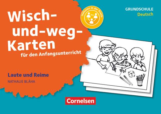 Wisch-und-weg-Karten für den Anfangsunterricht - Laute und Reime (3. Auflage) - 32 Bildkarten mit Begleitheft