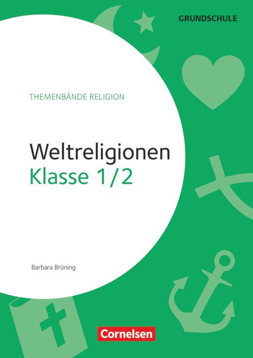 Themenbände Religion Grundschule - Weltreligionen - Kopiervorlagen - Klasse 1/2
