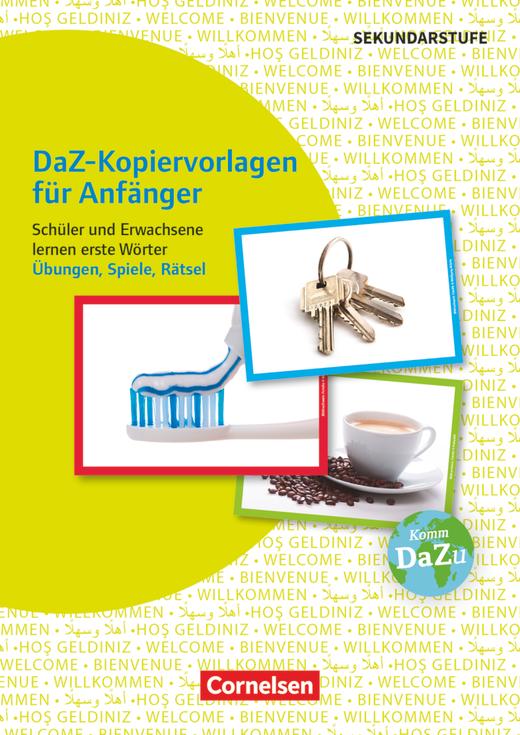 Deutsch lernen mit Fotokarten - Sekundarstufe I/II und Erwachsene - DaZ-Kopiervorlagen für Anfänger - Schüler und Erwachsene lernen erste Wörter - Übungen, Spiele, Rätsel - Kopiervorlagen