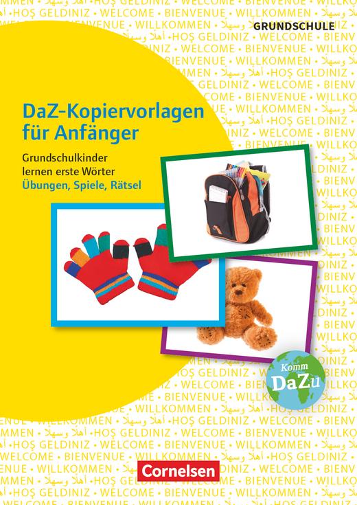Deutsch lernen mit Fotokarten - Grundschule - DaZ-Kopiervorlagen für Anfänger - Grundschulkinder lernen erste Wörter - Übungen, Spiele, Rätsel - Kopiervorlagen