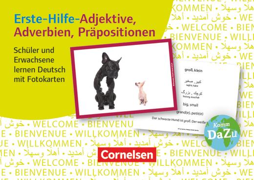 Deutsch lernen mit Fotokarten - Sekundarstufe I/II und Erwachsene - Erste-Hilfe-Adjektive, Adverbien, Präpositionen - 100 Fotokarten