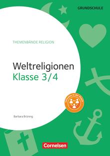 Themenbände Religion Grundschule - Weltreligionen - Kopiervorlagen - Klasse 3/4