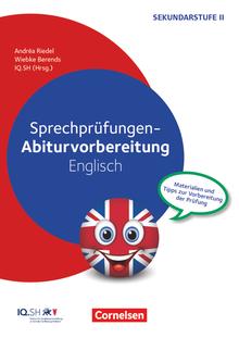 Abiturvorbereitung Fremdsprachen - Sprechprüfungen - Materialien und Tipps zur Vorbereitung der Prüfung - Kopiervorlagen