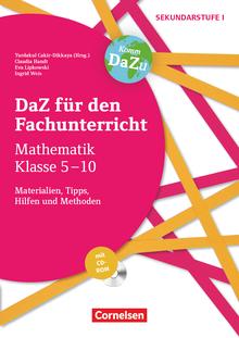 DaZ für den Fachunterricht der Sekundarstufe I - Mathematik - Materialien, Tipps, Hilfen und Methoden - Kopiervorlagen mit CD-ROM - Klasse 5-10