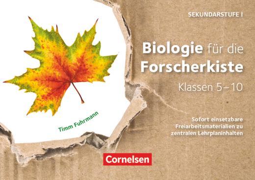 Entdecken und Forschen in Naturwissenschaften - Sekundarstufe I - Biologie für die Forscherkiste - Sofort einsetzbare Freiarbeitsmaterialien zu zentralen Lehrplaninhalten - 36 Lernkarten - Klassen 5-10