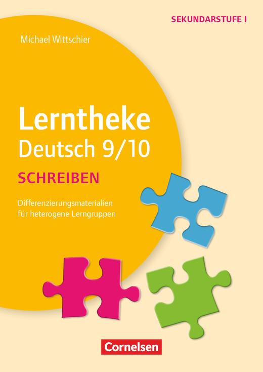 Lerntheke - Schreiben 9/10 - Differenzierungsmaterialien für heterogene Lerngruppen - Kopiervorlagen