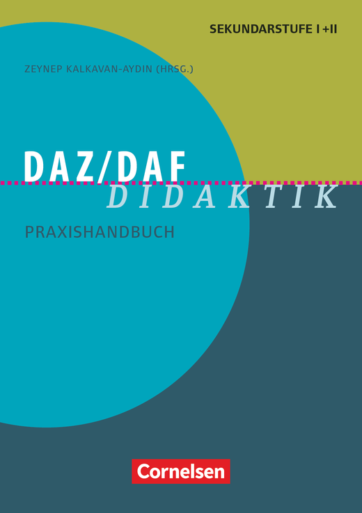Fachdidaktik - DaZ/DaF Didaktik - Praxishandbuch für die Sekundarstufe I und II - Buch
