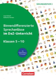 Binnendifferenzierte Sprechanlässe - ... im DaZ-Unterricht - Kopiervorlagen - Klasse 5-10