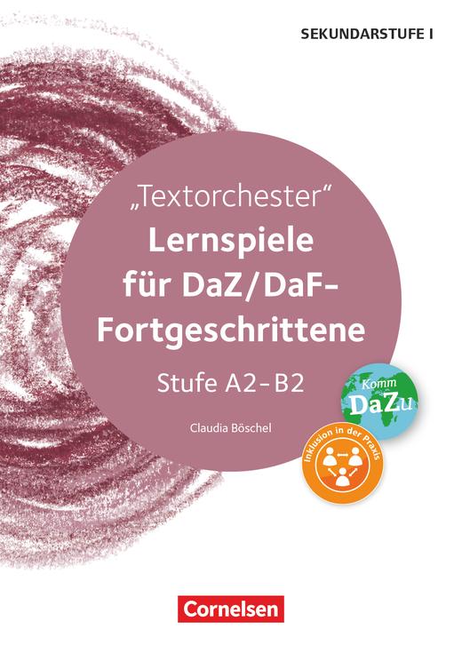Lernspiele Sekundarstufe I - Textorchester - Kopiervorlagen - Klasse 5-10