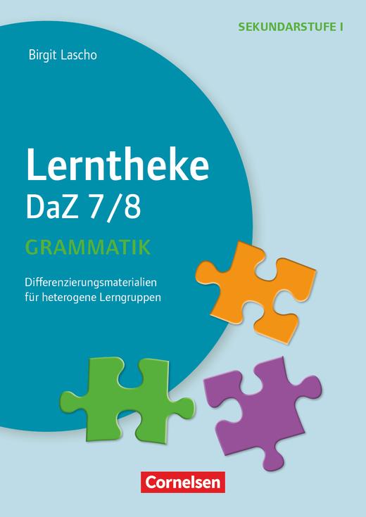 Lerntheke - Grammatik: 7/8 - Differenzierungsmaterialien für heterogene Lerngruppen - Kopiervorlagen