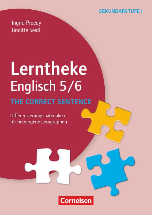 Lerntheke - The correct sentence: 5/6 - Differenzierungsmaterialien für heterogene Lerngruppen - Kopiervorlagen