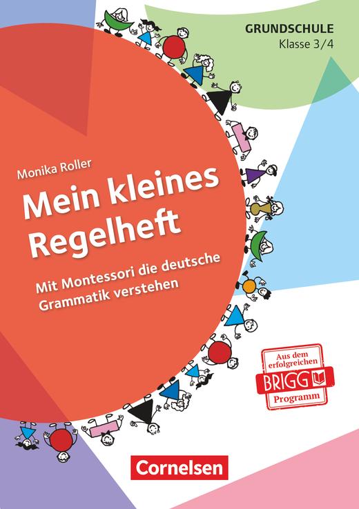 Mein kleines Regelheft - Mit Montessori die deutsche Grammatik verstehen (4. Auflage) - Arbeitsheft - Klasse 3/4