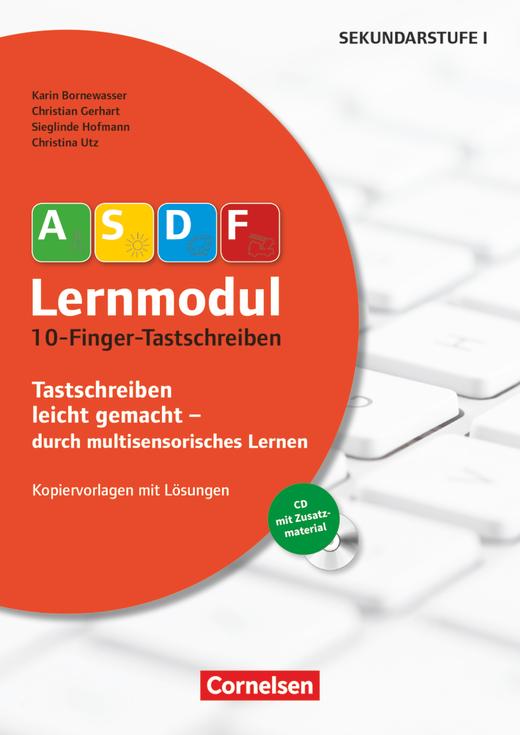 ASDF-Lernmodul - 10-Finger-Tastschreiben (3. Auflage) - Kopiervorlagen mit Lösungen und CD-ROM