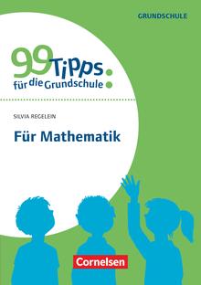 99 Tipps für die Grundschule - Für Mathematik - Buch