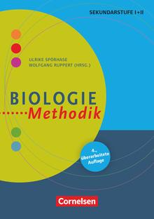 Fachmethodik - Biologie-Methodik (5., überarbeitete Auflage) - Handbuch für die Sekundarstufe I und II - Buch
