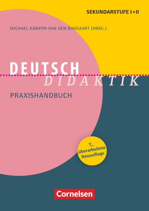 Fachdidaktik - Deutsch-Didaktik (7., überarbeitete Neuauflage) - Praxishandbuch für die Sekundarstufe I und II - Buch