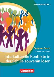 Scriptor Praxis - Interkulturelle Konflikte in der Schule souverän lösen - Buch