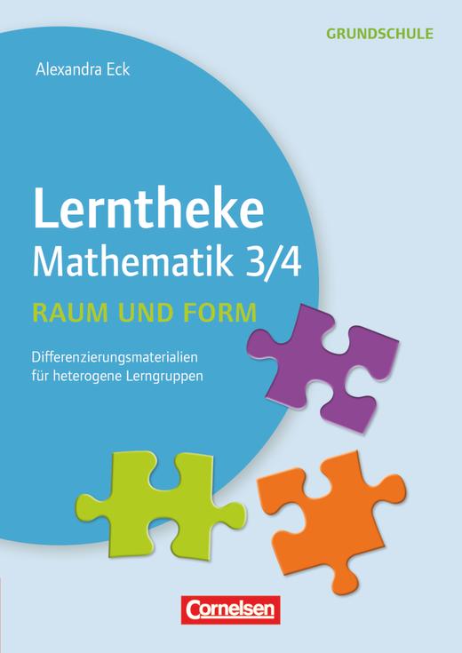 Lerntheke Grundschule - Raum und Form 3/4 - Differenzierungsmaterial für heterogene Lerngruppen - Kopiervorlagen