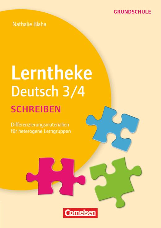Lerntheke Grundschule - Schreiben 3/4 - Differenzierungsmaterial für heterogene Lerngruppen - Kopiervorlagen