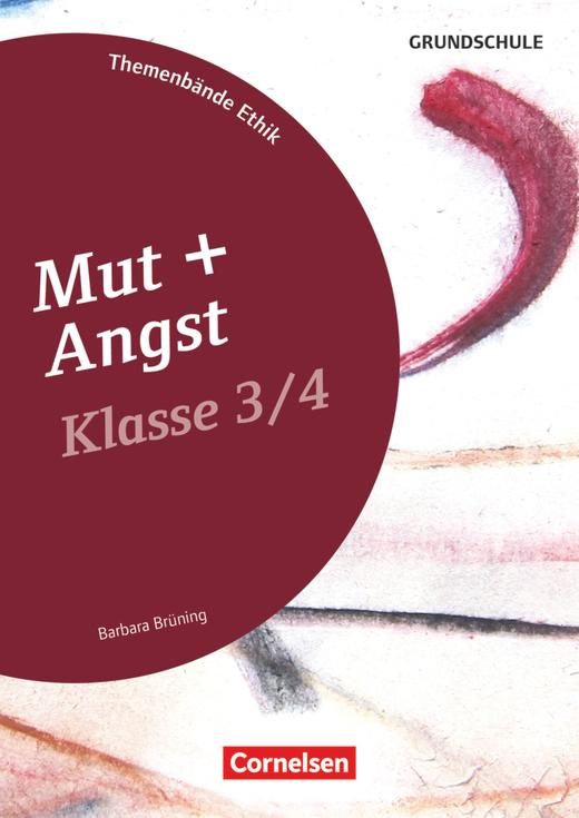 Themenbände Ethik/Philosophie Grundschule - Mut und Angst - Kopiervorlagen - Klasse 3/4