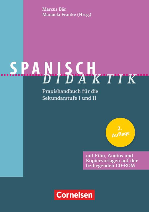 Fachdidaktik - Spanisch-Didaktik (2. Auflage) - Praxishandbuch für die Sekundarstufe I und II - Buch mit CD-ROM