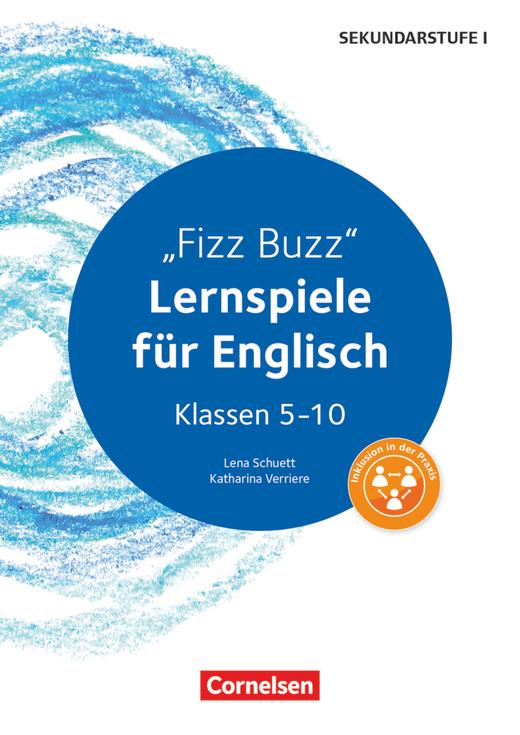 Lernspiele Sekundarstufe I - Fizz Buzz (3. Auflage) - Kopiervorlagen - Klasse 5-10
