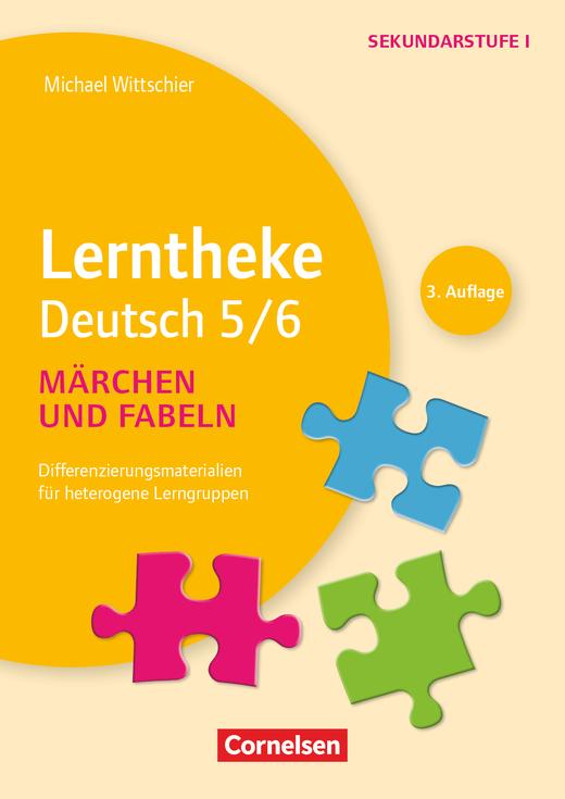 Lerntheke - Märchen und Fabeln: 5/6 (2. Auflage) - Differenzierungsmaterialien für heterogene Lerngruppen - Kopiervorlagen