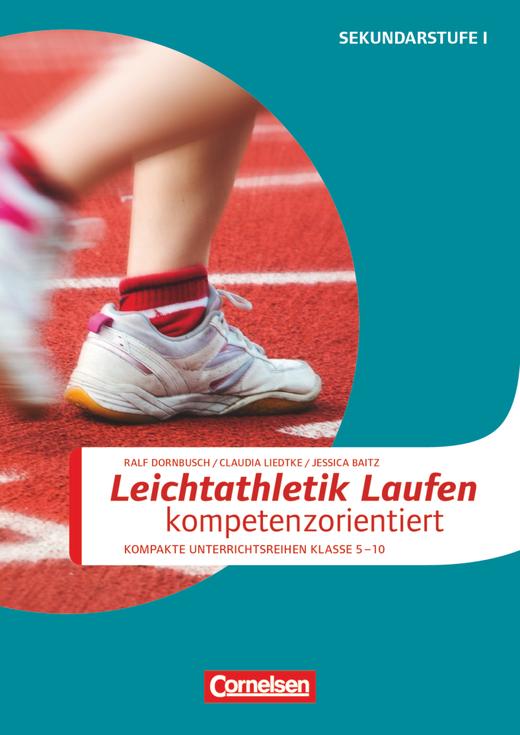 Sportarten - Leichtathletik: Laufen kompetenzorientiert - Kopiervorlagen