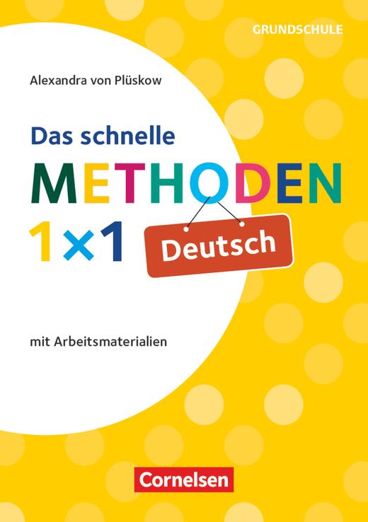 Das schnelle Methoden 1x1 - Grundschule - Deutsch (3. Auflage) - Mit Arbeitsmaterialien - Buch