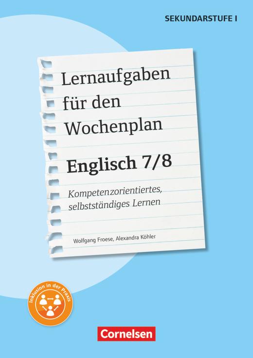 Lernaufgaben für den Wochenplan - Kopiervorlagen - Klasse 7/8