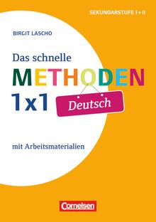 Das schnelle Methoden 1x1 - Sekundarstufe I+II - Deutsch - Mit Arbeitsmaterialien