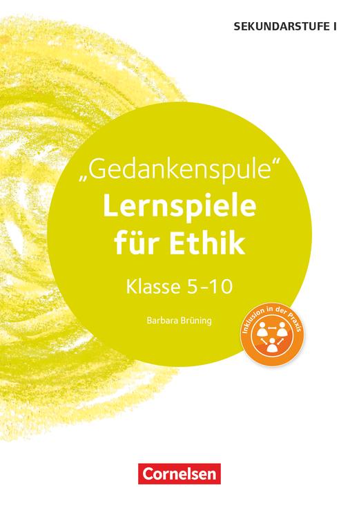 Lernspiele Sekundarstufe I - Gedankenspule (2. Auflage) - Kopiervorlagen - Klasse 5-10