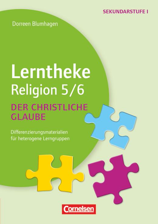 Lerntheke - Der christliche Glaube: 5/6 - Differenzierungsmaterialien für heterogene Lerngruppen - Kopiervorlagen