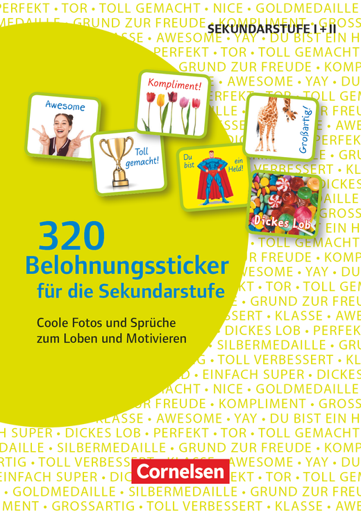 320 Belohnungssticker für die Sekundarstufe - Coole Fotos und Sprüche zum Loben und Motivieren - 8 Stickerbögen