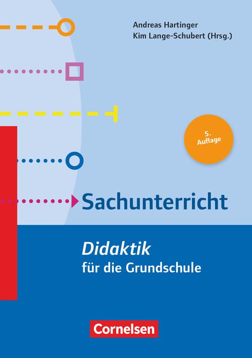 Fachdidaktik für die Grundschule - Sachunterricht (5. Auflage) - Didaktik für die Grundschule - Buch