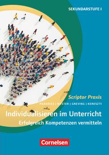 Scriptor Praxis - Individualisieren im Unterricht (5. Auflage) - Erfolgreich Kompetenzen vermitteln - Buch mit Kopiervorlagen