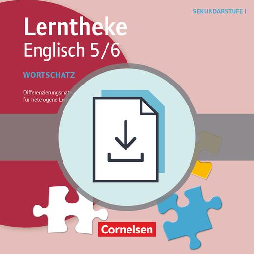 Lerntheke - Wortschatz: 5/6 - Differenzierungsmaterialien für heterogene Lerngruppen - Kopiervorlagen als PDF