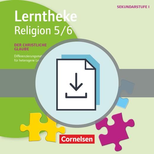 Lerntheke - Der christliche Glaube: 5/6 - Differenzierungsmaterialien für heterogene Lerngruppen - Kopiervorlagen als PDF