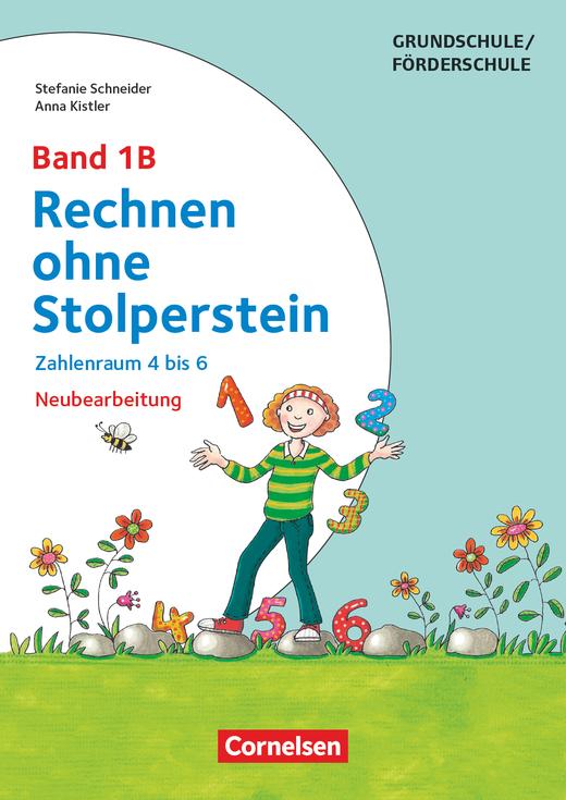 Rechnen ohne Stolperstein - Zahlenraum 4 bis 6 (2. Auflage) - Arbeitsheft/Fördermaterial - Band 1B