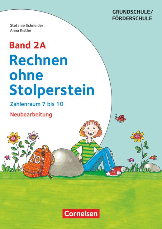 Rechnen ohne Stolperstein - Zahlenraum 7 bis 10 (2. Auflage) - Arbeitsheft/Fördermaterial - Band 2A
