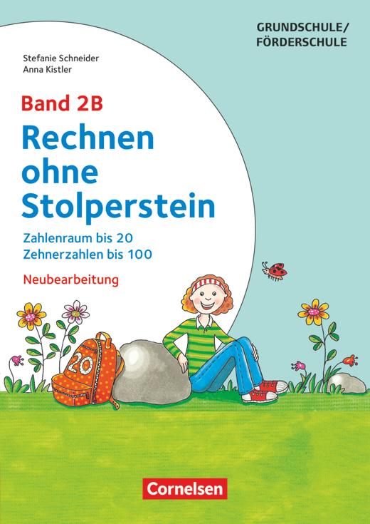 Rechnen ohne Stolperstein - Zahlenraum bis 20, Zehnerzahlen bis 100 (3. Auflage) - Arbeitsheft/Fördermaterial - Band 2B