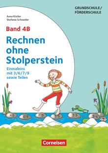 Rechnen ohne Stolperstein - Einmaleins mit 3/6/7/9 sowie Teilen - Arbeitsheft/Fördermaterial - Band 4B